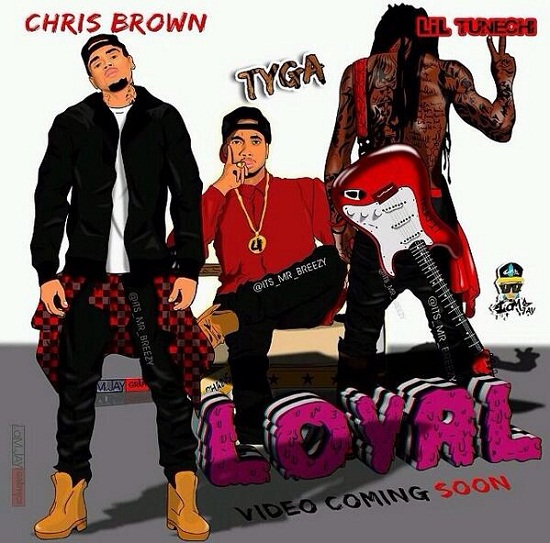chris brown feat lil wayne amp tyga loyal wwwhulkshare