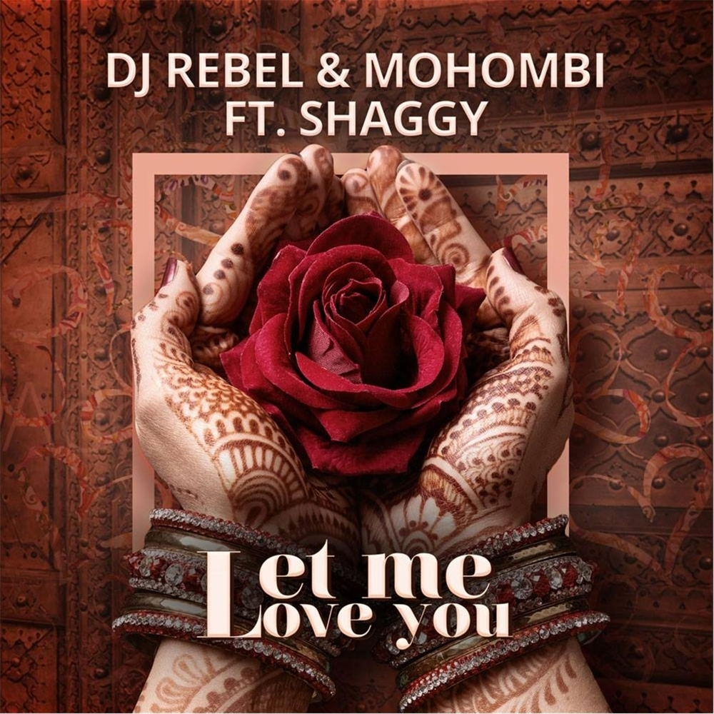 DJ Rebel & Mohombi feat. Shaggy - Let Me Love You (2016)