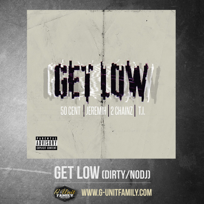 50 Cent featuring Jeremih, 2 Chainz and T.I. — Get Low (studio acapella)