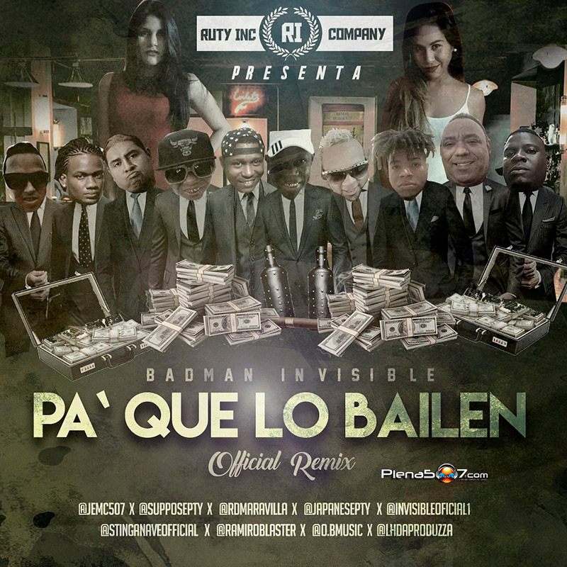 Invisible, Ramiro,Rd, Japa, Suppose, Stinganaveo, Jemc, O B Music -Pa Que Lo Bailen