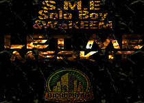 S.M.E Ft Solo Boy, WaKEEM & Dj Chop Head  Let Me Merk It 2013