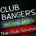 House Classics: Club Bangers Vol.1(House Mix by Frank Sequal)